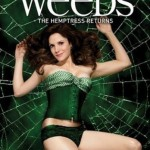 WEEDS! Get Obsessed!